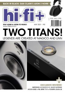 HI-FI+ ISSUE 195: MAY 2021